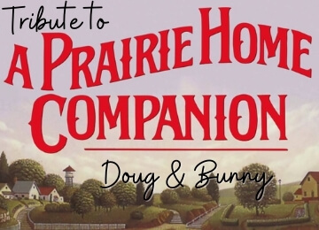 "Tribute to ""A Prairie Home Companion"""